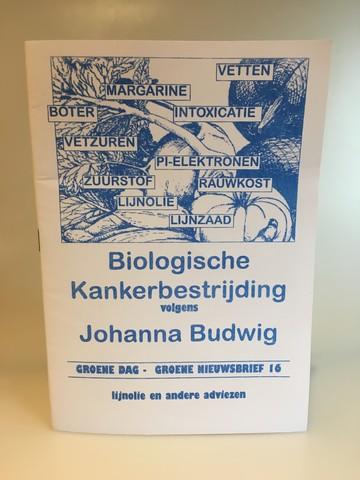 Biologische kankerbestrijding volgens Johanna Budwig / Groene dag nieuwsbrief 16