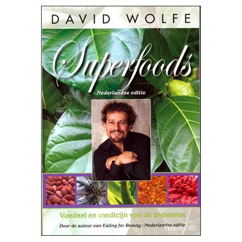 Superfoods (Nederlands) Door David Wolfe
